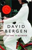 2005 Scotiabank Giller Prize - David Bergen, The Time In Between