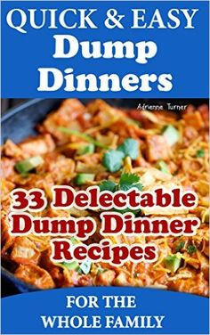 1000 Images About Dump Meals Cookbooks On Pinterest Dump Dinners January