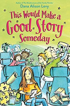 This Would Make a Good Story Someday by Dana Alison Levy https://www.amazon.com/dp/110193817X/ref=cm_sw_r_pi_dp_x_ibP3ybQBZNXVX