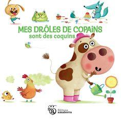 """Amandine Piu - www.piupiu.fr """"Mes drôles de copains sont des coquins"""" Auteur Sylivie Misslin- éditions Amaterra"""