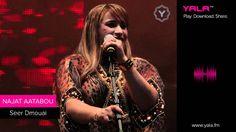 Najat Aatabou - Seer Dmouai ( Audio ) / نجاة عتابو - سير دموعي