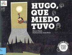 HUGO, QUE MIEDO TUVO / Merce Ubach (libro+dvd). Hugo tiene una gran colección de miedos. Lo que él no sabe es que las historias de fantasmas, brujas, gigantes y lobos le ayudarán a sobreponerse a las noches más oscuras desde su cama. porque, con amor y ternura, ¿quién pasaría miedo? Búscalo en http://absys.asturias.es/cgi-abnet_Bast/abnetop?ACC=DOSEARCH&xsqf01=hugo+miedo+ubach #lse #lenguadesignos #cuentosadaptados