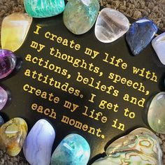 I create my life with my thoughts, speech, actions, beliefs and attitudes. I get to create my life in each moment. Follow @EnergyMuse on Instagram for more inspiration quotes and crystals!