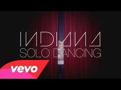 ▶ Indiana - Solo Dancing (Official Video) - YouTube