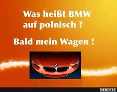 Bmw, Man Humor, Memes, Poster, Autos, Polish Sayings, Funny Husband, Lmfao Funny, Cool Quotes