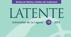 'Festivales, certámenes y muestras de cine en Canarias en los primeros años del siglo XXI (2001-2015)'. Por Jairo López para 'Latente. Revista de Historia y Estética del Audiovisual', de la Universidad de La Laguna.