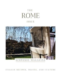 Rome travel book made in Italy: the Rome issue of the Simposio magazine, Italian travel, recipes, and culture. Slow Travel, Rome Travel, Ancient Rome, Ancient Greece, Beautiful Words, Beautiful Places, Secret Places, Vacation Destinations, Italian Recipes