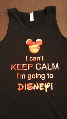 Custom I can't KEEP CALM I'm going to Disney by sheribottomline, $19.00