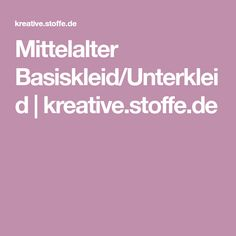 Mittelalter Basiskleid/Unterkleid | kreative.stoffe.de