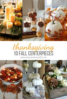 10 Thanksgiving Tablescapes & Fall Centerpieces