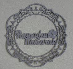 Check out this item in my Etsy shop https://www.etsy.com/listing/602134441/laser-cut-wooden-wreath-ramadan-mubarak