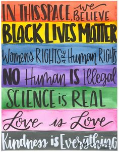 In This Space, Subway Art for Social Justice, Watercolor Art Print Social Justice Quotes, Social Justice Topics, Counseling Quotes, Protest Art, Social Studies Classroom, Social Injustice, Social Issues, Positive Vibes, Positive Things