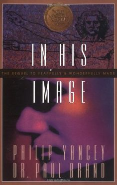 In His Image By Philip Yancey