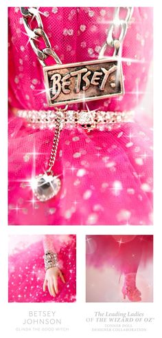 """Betsey Johnson - Glinda - BIW Journal - Teaser  #Glinda by #BetseyJohnson for #WizardofOz75 Collection / NY Fashion Week 2014 Doll Collection / Tonner Doll / Limited Edition / Ebay auction / support Habitat For Humanity / """"There's no place like home"""" / charity / collectible / bling / chain / rhinestones / chain necklace / bling rhinestone belt / hot pink"""