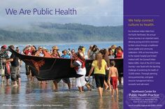 Helping connect culture to health - interagency work on the 2013 Paddle to Quinalt to keep 10,000 visitors safe.