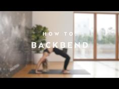 How To: Backbend with Caley Alyssa - YouTube