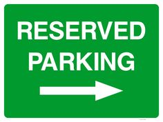 Directing cars and other vehicles to parking spaces designed exclusively for a particular company or person This sign features white helvetica font text on a green background with a white arrow pointing to the right Reserved Parking Signs, Right Arrow, Sign Solutions, Arrow Signs, Green Backgrounds, Car Parking, Spaces, Cars, Vehicles