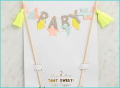 Perfect for celebrating a baby shower or a new arrival, add this baby cake topper to the top of the cake!<br><br>Size - 7 x 9 Pack Craft Party, Birthday Party Decorations, Baby Shower Decorations, Diy Cake Topper, Cake Toppers, Cake Banner, Party In A Box, Cricut Creations, Toot