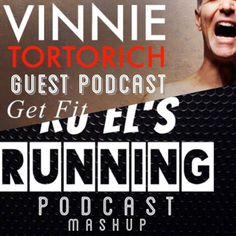 Ru El's Running #43 : Vinnie Tortorich Angriest Trainer Podcast