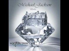Michael Jackson - Man In The Mirror (SAXTRIBUTION)