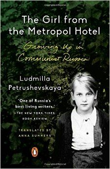 The Girl from the Metropol Hotel: Growing Up in Communist Russia New Books, Good Books, Books To Read, Reading Lists, Book Lists, In Soviet Russia, Self Pity, Oliver Twist, New Times