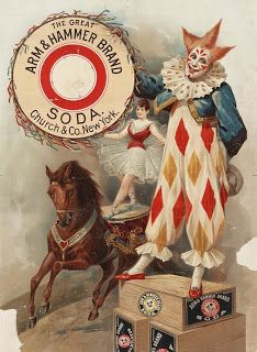 Advertisement for Arm & Hammer baking soda, showing a clown, and an acrobat on a horse. This vintage ad poster dates to Éphémères Vintage, Cirque Vintage, Vintage Clown, Vintage Ephemera, Vintage Images, Vintage Style, Vintage Carnival, Gruseliger Clown, Circus Clown