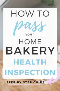 Learn everything you need to know to pass your home bakery health inspection! This is an in depth guide to make sure you know exactly what the health inspector is looking for in your home bakery… Bakery Business Plan, Baking Business, Cake Business, Business Planning, Business Ideas, Business Names, Starting A Catering Business, Career Planning, Business Opportunities
