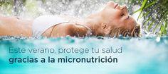 Este verano, protege tu salud gracias a la micronutrición