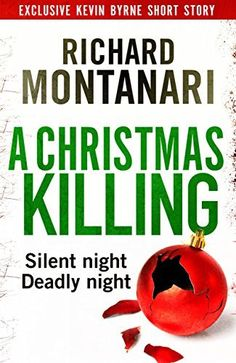 A Christmas Killing: A Kevin Byrne Short Story (Byrne and Balzano), http://www.amazon.co.uk/dp/B00OU7DC8Q/ref=cm_sw_r_pi_awdl_gHPOub0RY97WV