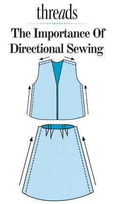 Learn why it is important to sew directionally, and how to do it, in this Threads Q & A. #directionalsewing #evenseams #sewing #garmentsewing #howtosew