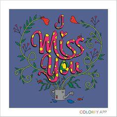 I Miss You.