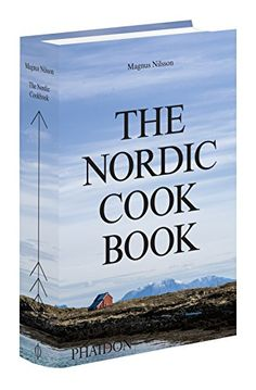 The Nordic Cookbook by Magnus Nilsson [Leite's Culinaria Editor's Note: Of all the many Nordic cookbooks on bookshelves these days, this is the one we turn to time and again for precise instruction and doable recipes.]