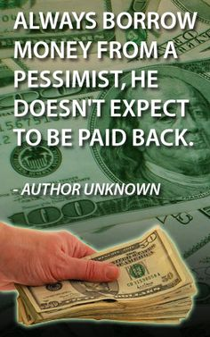 Money quotes - author unknown.   http://www.biblemoneymatters.com/money-quotes/
