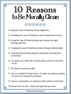 Here are 10 excellent reasons for personal purity. An important Family Home Evening lesson to give! Yw Handouts, Prayer For My Children, Family Home Evening Lessons, Young Women Lessons, Fhe Lessons, Values Education, Doctrine And Covenants, Lds Quotes