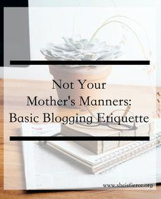 Basic Blogging Etiqu