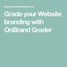 Grade your Website branding with OnBrand Grader