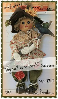 ***NEW*** Country Scarecrow Fall Pattern from Old Road Primitives Scarecrow Doll, Scarecrow Crafts, Fall Scarecrows, Fall Patterns, Halloween Patterns, Fall Halloween, Halloween Crafts, Halloween Ideas, Halloween Costumes