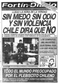 Fortín Mapocho (Chile) - 5 de octubre de 1988. Portada del día del plebiscito donde se decidiría si Pinochet continuaba o no en el poder hasta el 11 de marzo de 1997. Pablo Neruda, Victor Jara, Military Dictatorship, Fidel Castro, Latin America, History, Kokoro, Medusa, Havana