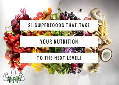 "Check out this list of 21 superfoods that will take your nutrition to the next level? What is a Superfood? The term ""superfood"" has been getting a lot of airtime recently, but what does it really mean? In essence, a superfoods are food items that are nutrient dense and energy controlled, rich in macronutrients, micronutrients and …"