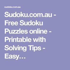Sudoku.com.au - Free Sudoku Puzzles online - Printable with Solving Tips - Easy…