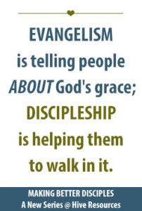 Making better disciples: grace vs. knowledge The difference between evangelism and discipleship (how to make better disciples - a new series at Hive Resources Christian Faith, Christian Quotes, Christian Living, Go And Make Disciples, Gods Grace, Spiritual Quotes, Spiritual Growth, Spiritual Inspiration, Faith Quotes