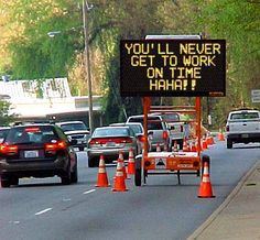 """Funny  Image detail for -left"""" or """"road construction ahead"""", most of us translate those signs ..."""