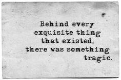 """""""....something tragic..."""""""