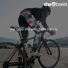 We grab life with both hands #womenscycling #inspiration