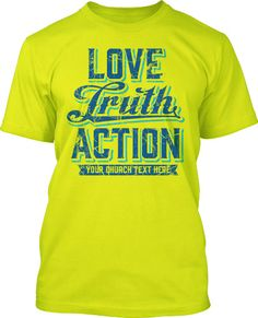 Rox 8 Shirt Love Truth Action T Shirts Ready To Be Customized For Youth Group