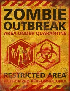 Zombie Outbreak Halloween Sign - Decor Prop Road and Lawn Decoration