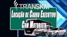 Locação de Carro Executivo Com Motorista - TransKM
