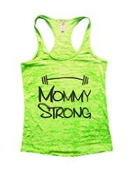 Funny Threadz Mommy Strong Racerback Burnout Tank Top Gym Working Out