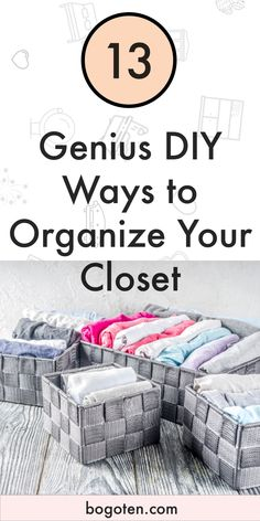 An organized closet just makes your whole life better.  If you use the clothes storage you have well, then you'll always no where everything is.  These DIY Organization ideas for the closet are perfect.