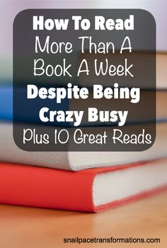 Read more than you ever have despite leading a crazy busy life with these tips.
